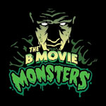 B Movie Monsters