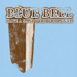 Blue Bell - Sandwich For Lunch